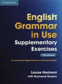 English Grammar in Use Supplementary Exercices 3rd edition