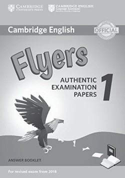 Cambridge Young Learners English Tests 1 for revised exam from 2018 Flyers