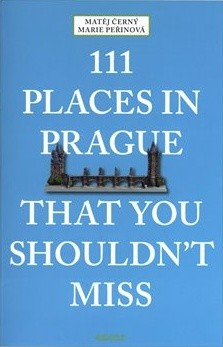 111 Places in Prague That You Shouldn\'t Miss