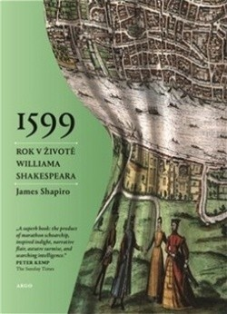 1599 Jeden rok v životě Williama Shakespeara