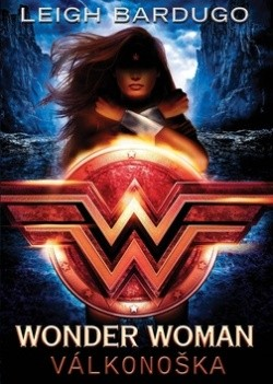 Wonder Woman Válkonoška