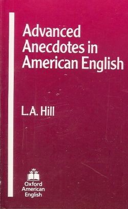 Advanced Anecdotes in American English