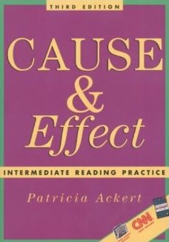 Cause & Effect Intermediate Reading Practice 3rd edition