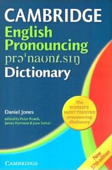 Cambridge English Pronouncing Dictionary 17th edition