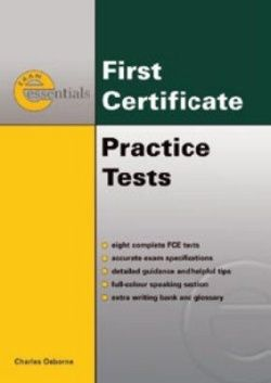 Exam Essentials First Certificate Practice Tests
